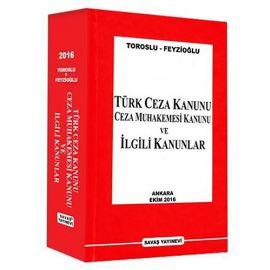 Türk Ceza Kanunu Ceza Muhakemesi Kanunu ve İlgili Kanunlar (Ciltli)
