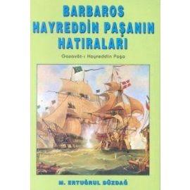 Barbaros Hayreddin Paşanın Hatıraları