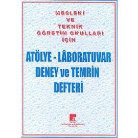 Atölye - Laboratuvar Deney ve Temrin Defteri Mesleki ve Teknik Öğretim Okulları İçin (80 Sayfa)