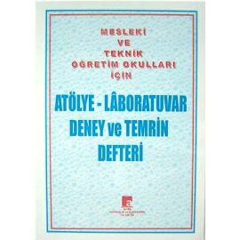 Mesleki ve Teknik Öğretim Okulları İçin Atölye-Laboratuvar Deney ve Temrin Defteri (152 Sayfa)