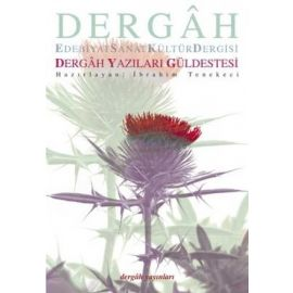 DERGAH YAZILARI GÜLDESTESİ