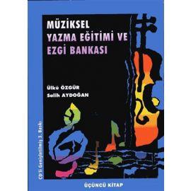 Müziksel Yazma Eğitimi ve Ezgi Bankası (Üçüncü Kitap)