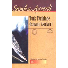 Türk Tarihinde Osmanlı Asırları