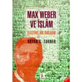 MAX WEBER VE İSLAM