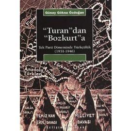 """""""Turan""""dan """"Bozkurt""""a"""