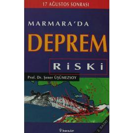 17 Ağustos Sonrası Marmara'da Deprem Riski
