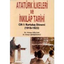 Atatürk İlkeleri ve İnkılâp Tarihi Cilt 1
