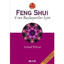 Feng Shui - Yeni Başlayanlar için