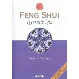Feng Shui - İşyeriniz İçin