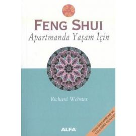 Feng Shui -  Apartmanda Yaşam İçin