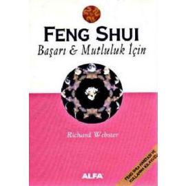 Feng Shui - Başarı & Mutluluk İçin