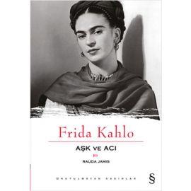 Frida Kahlo - Aşk ve Acı