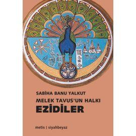 Melek Tavus'un Halkı - Ezidiler