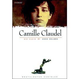 Bir Kadın : Camille Claudel