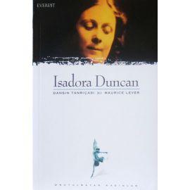 Isadora Duncan : Dansın Tanrıçası & Maurice Lever