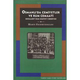Osmanlı'da Cemiyetler ve Rum Cemaati