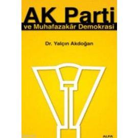 Ak Parti ve Muhafazakâr Demokrasi