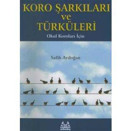Koro Şarkıları ve Türküleri Okul Koroları İçin