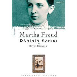 Martha Freud : Dâhinin Karısı & Katja Behling