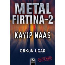 Metal Fırtına 2 - Kayıp Naaş
