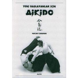 Yeni Başlayanlar İçin Aikido