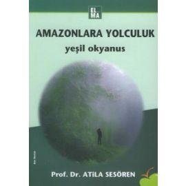 AMAZONLARA YOLCULUK