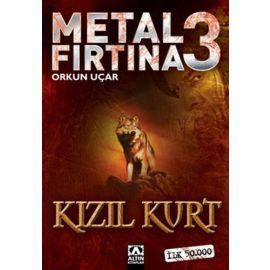 Metal Fırtına 3 - Kızıl Kurt