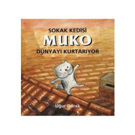 Sokak Kedisi Muko Dünyayı Kurtarıyor
