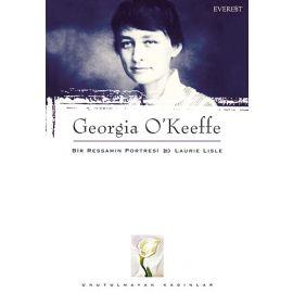 Georgia O'Keeffe : Bir Ressamın Portresi & Laurie Lisle