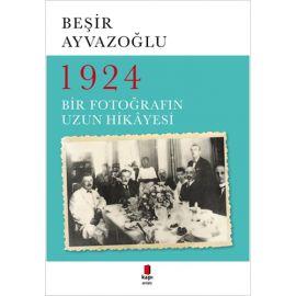 1924 Bir Fotoğrafın Uzun Hikâyesi