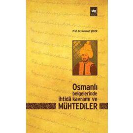 Osmanlı Belgelerinde İhtida Kavramı ve Mühtediler