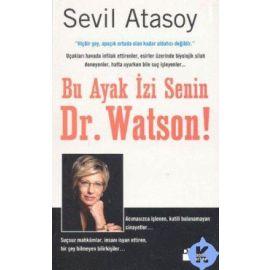 BU AYAK İZİ SENİN DR.WATSON
