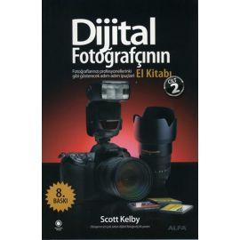 Dijital Fotoğrafçının El Kitabı - Cilt 2