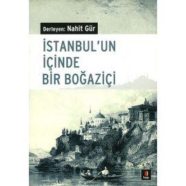 İstanbul'un İçinde Bir Boğaziçi