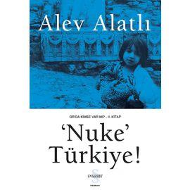 'Nuke' Türkiye!