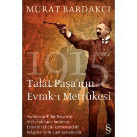 Talât Paşa'nın Evrak-ı Metrûkesi