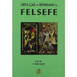 Orta Çağ ve Rönesans'ta Felsefe