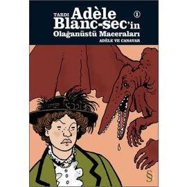Tardı Adèle Blanc-sec'in Olağanüstü Maceraları 1
