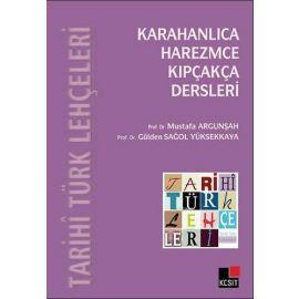 Tarihi Türk Lehçeleri - Karahanlıca, Harezmce, Kıpçakça Dersleri