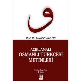 Açıklamalı Osmanlı Türkçesi Metinleri