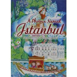 A Phoenix Named İstanbul (Ciltli)