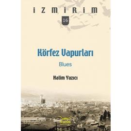 Körfez Vapurları - Blues