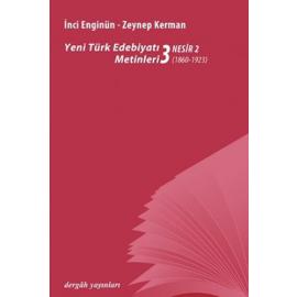 Yeni Türk Edebiyatı Metinleri 3 - Nesir 1