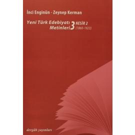 Yeni Türk Edebiyatı Metinleri 3 - Nesir 2