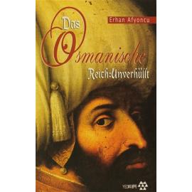 Das Osmanische Reich:Unverhüllt