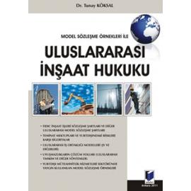 Model Sözleşme Örnekleri ile Uluslararası İnşaat Hukuku (Ciltli)