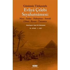 Günümüz Türkçesiyle Evliya Çelebi Seyahatnamesi 10. Kitap (Kutulu 2 Cilt)