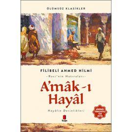 A'mâk-ı Hayâl (Günümüz Türkçesiyle Tam Metin)