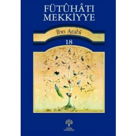 Fütuhat-ı Mekkiyye 18