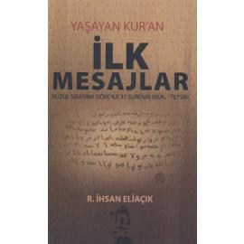 İlk Mesajlar - Yaşayan Kur'an